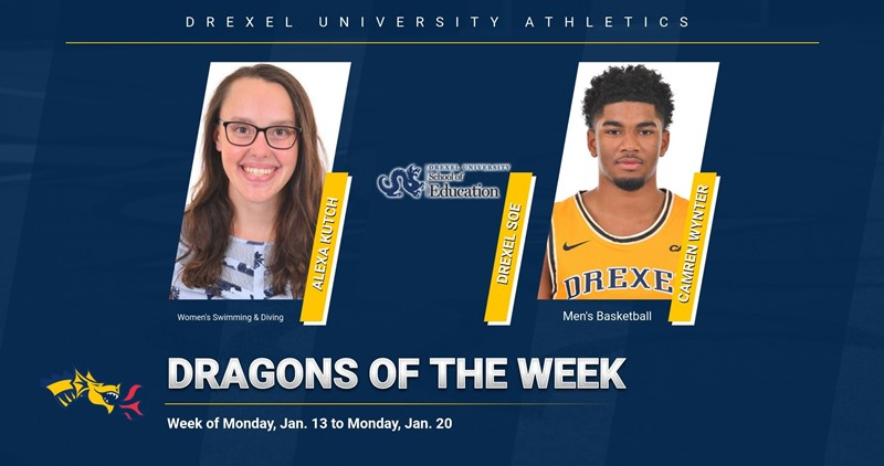 Drexel School of Education Athletes of the Week: Kutch and Wynter